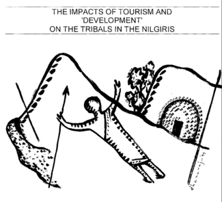 The Impacts of Tourism and 'Development' on the Tribals in the Nilgiris